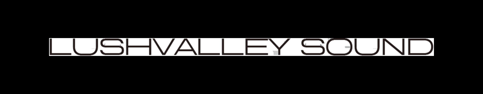 lushvalley sound